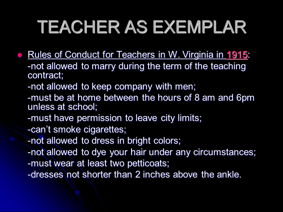 TEACHER AS EXEMPLAR Rules of Conduct for Teachers in W.
