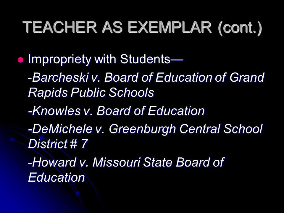Impropriety with Students— Impropriety with Students— -Barcheski v.