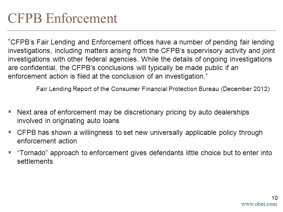 "www.ober.com CFPB Enforcement "" CFPB's Fair Lending and Enforcement offices have a number of pending fair lending investigations, including matters ar"