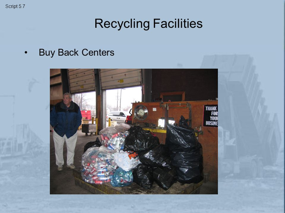 Recycling Facilities Buy Back Centers Script 5.7