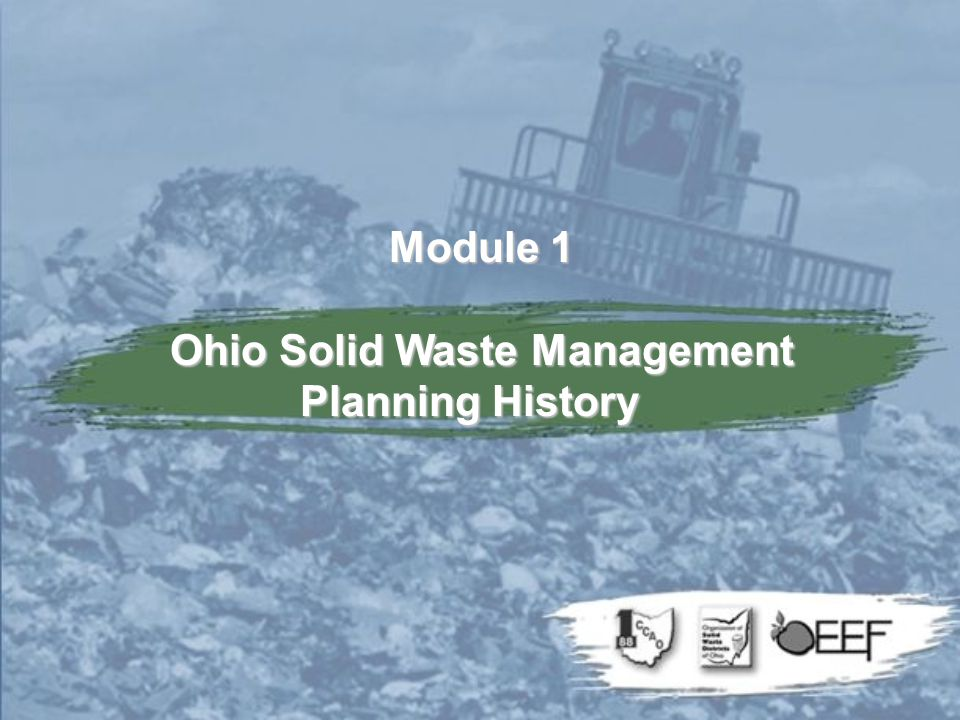 Module 1 Ohio Solid Waste Management Planning History