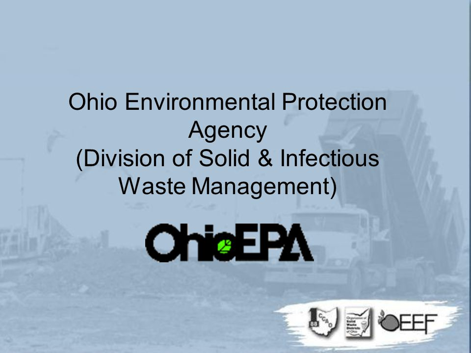 Ohio Environmental Protection Agency (Division of Solid & Infectious Waste Management)