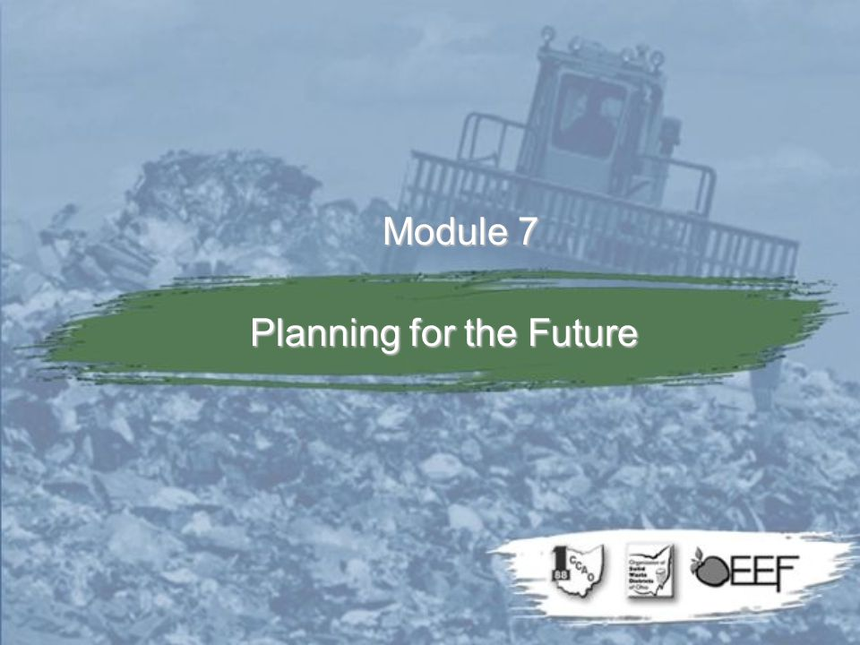 Module 7 Planning for the Future