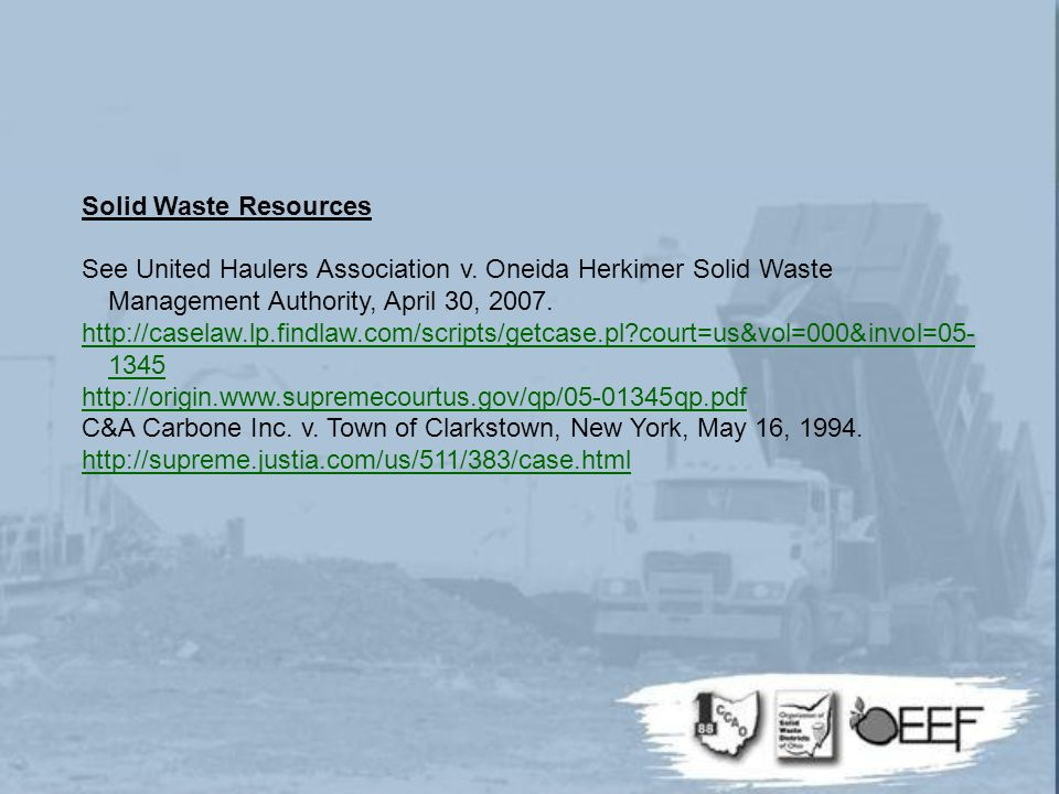 Solid Waste Resources See United Haulers Association v.