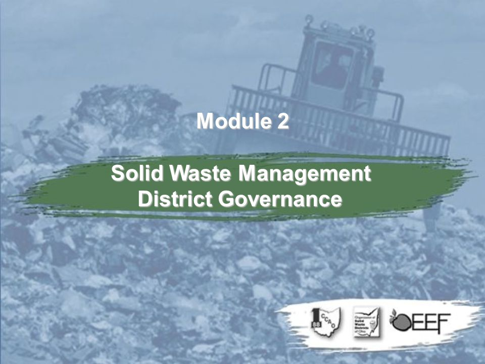 Module 2 Solid Waste Management District Governance