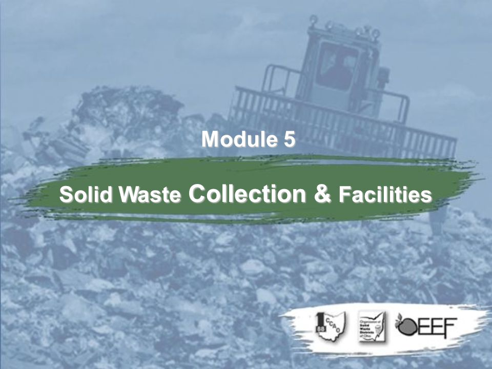 Module 5 Solid Waste Collection & Facilities