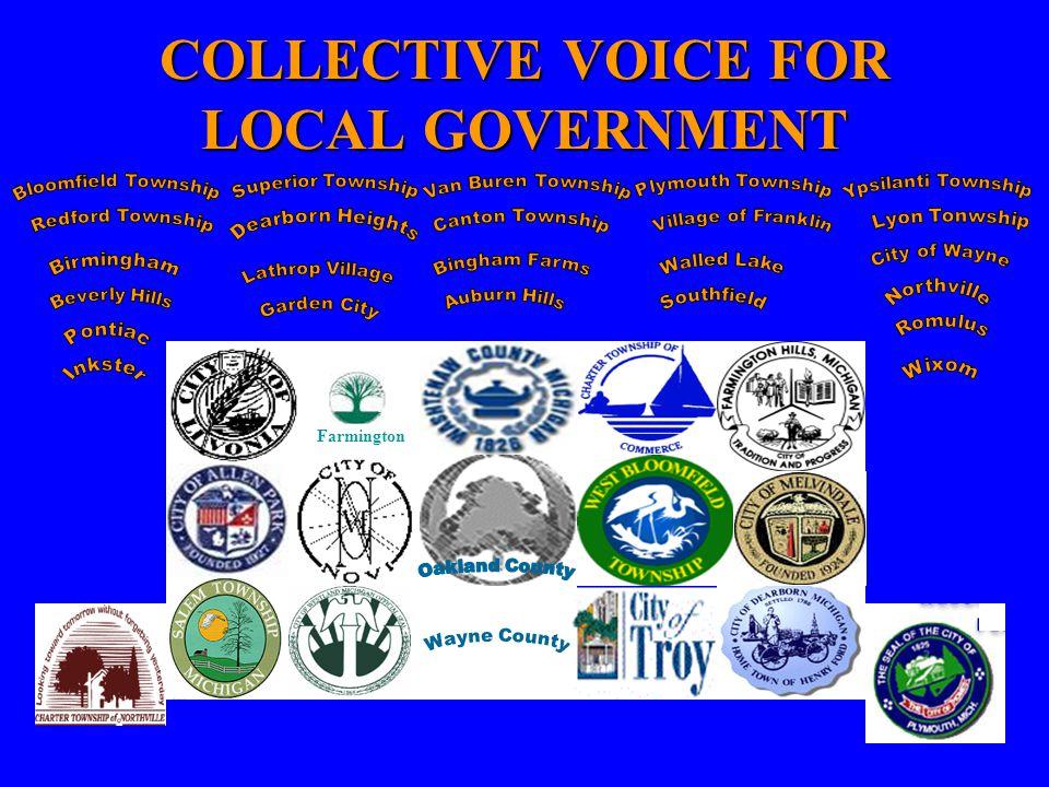 COLLECTIVE VOICE FOR LOCAL GOVERNMENT Farmington