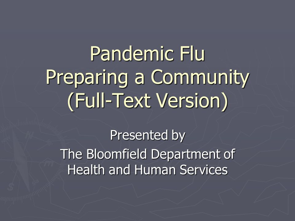 Source: Pandemicflu.gov http://pandemicflu.gov/ Source: Ready.gov http://www.ready.gov/index.html The Plan for The State of New Jersey ….to help minimize morbidity and mortality, and maintain the operations of essential community services in the event of a pandemic….