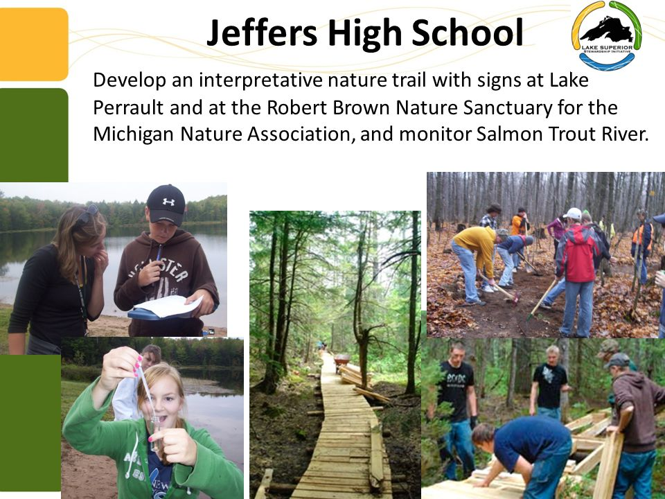 Develop an interpretative nature trail with signs at Lake Perrault and at the Robert Brown Nature Sanctuary for the Michigan Nature Association, and monitor Salmon Trout River.