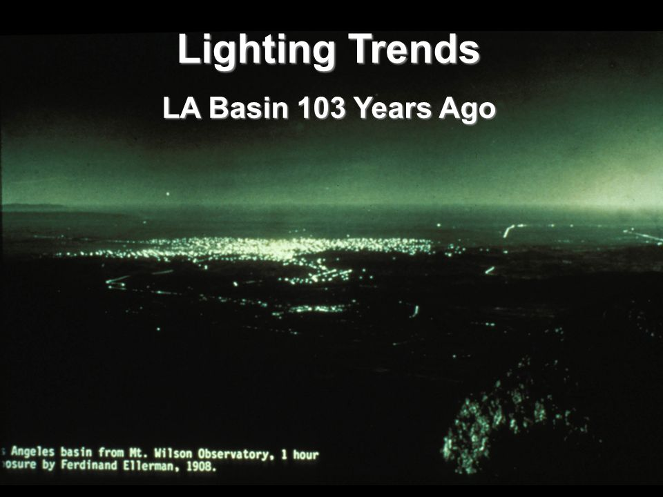 6 Lighting Trends LA Basin 103 Years Ago