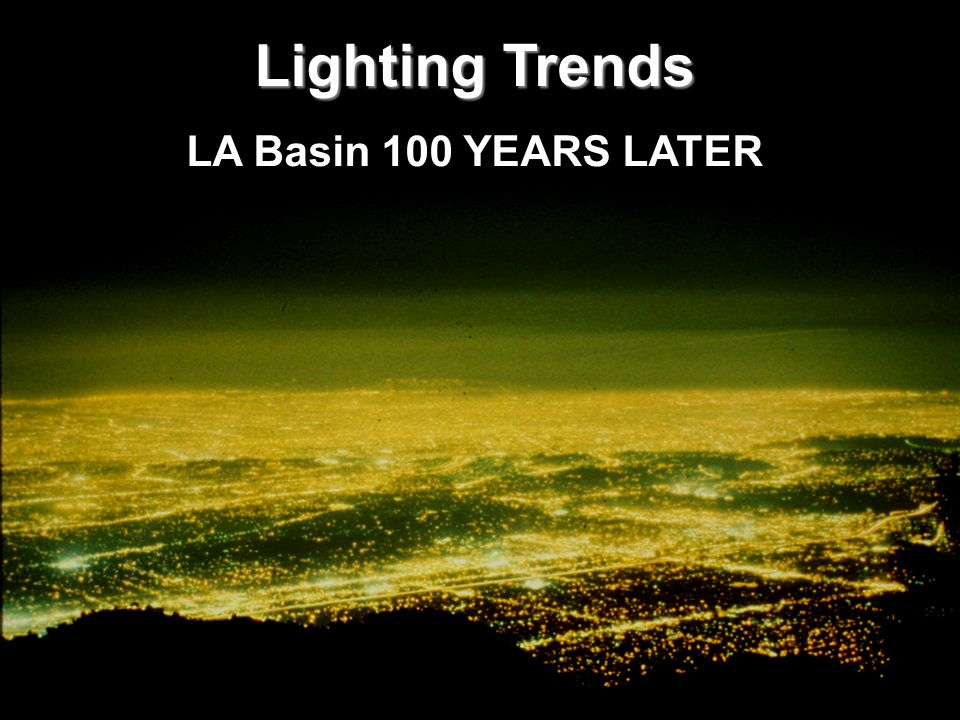 7 Lighting Trends LA Basin 100 YEARS LATER