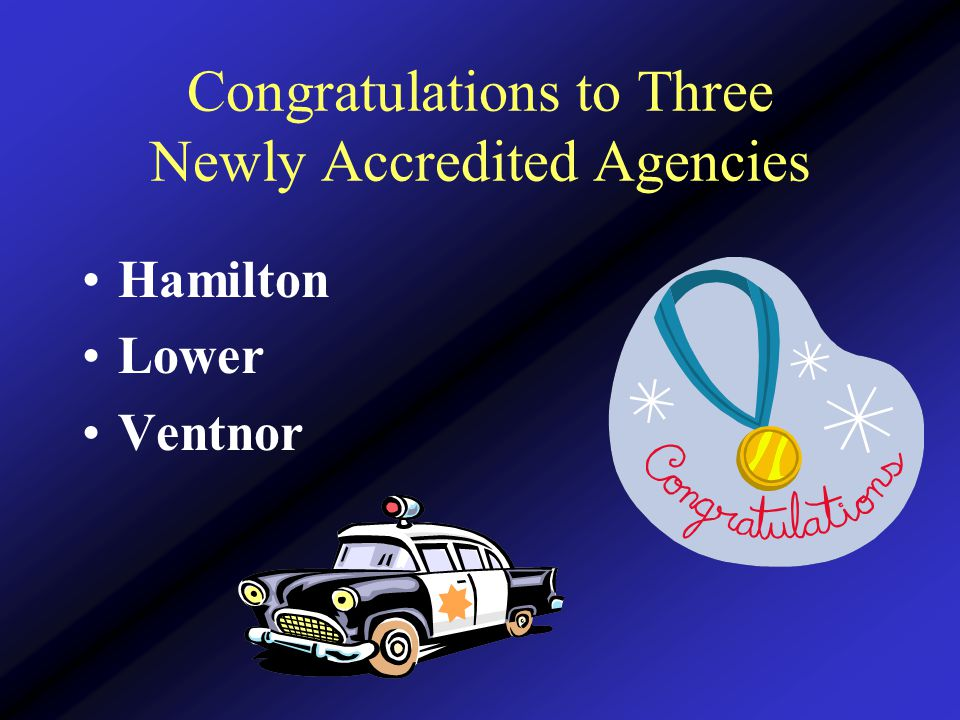 Congratulations to Three Newly Accredited Agencies Hamilton Lower Ventnor