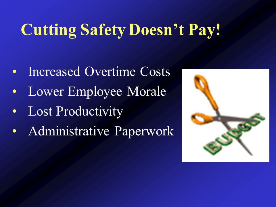 Cutting Safety Doesn't Pay.