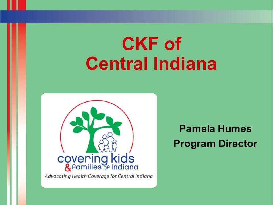 CKF of Central Indiana Pamela Humes Program Director