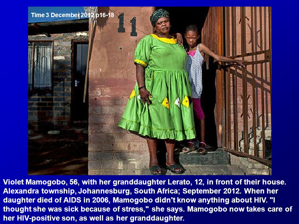 Violet Mamogobo, 56, with her granddaughter Lerato, 12, in front of their house.