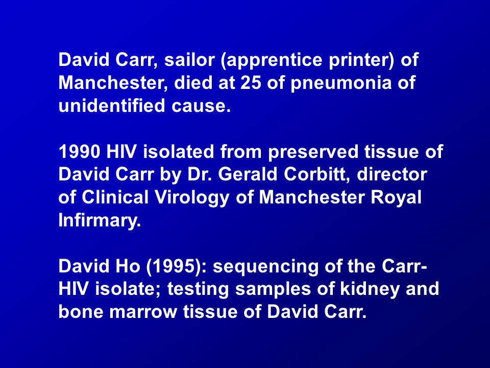 David Carr, sailor (apprentice printer) of Manchester, died at 25 of pneumonia of unidentified cause.