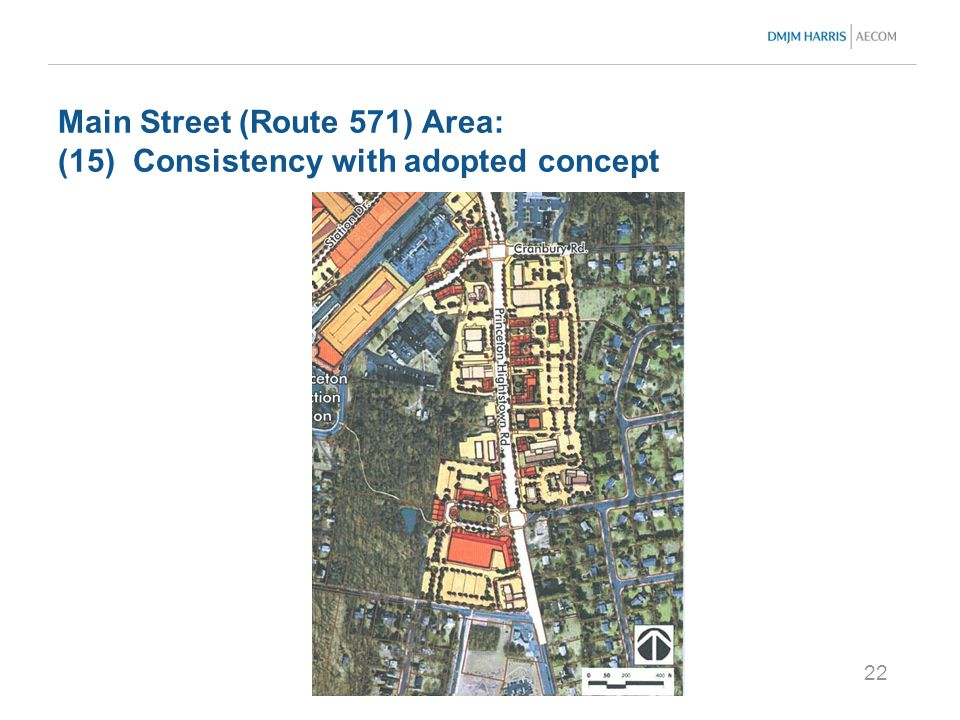 22 Main Street (Route 571) Area: (15) Consistency with adopted concept