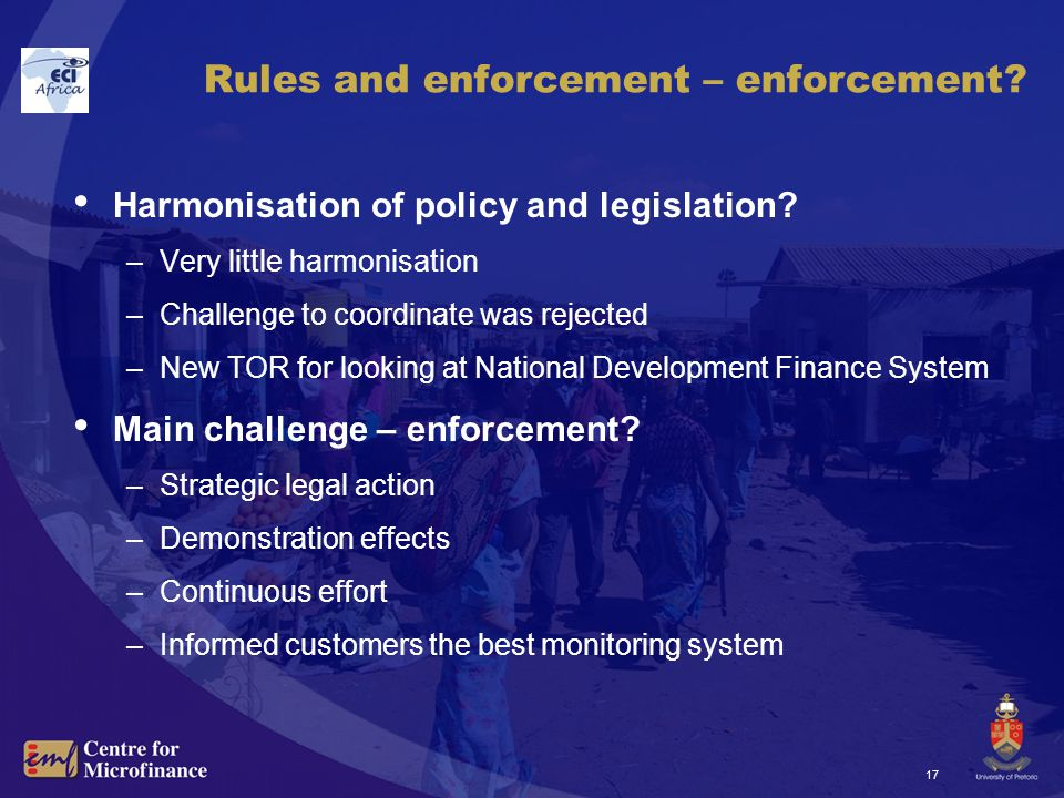 17 Rules and enforcement – enforcement. Harmonisation of policy and legislation.