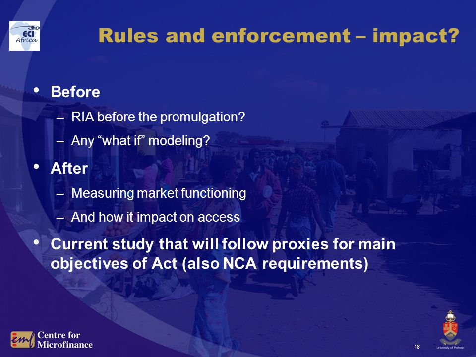 18 Rules and enforcement – impact. Before –RIA before the promulgation.