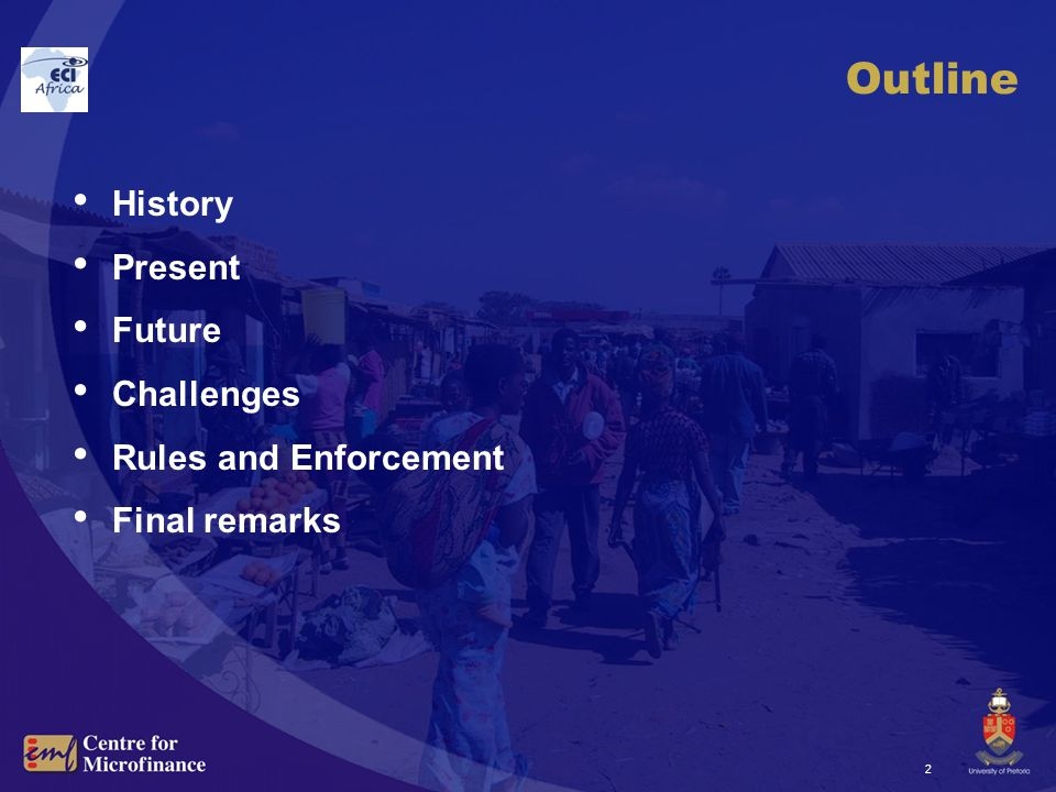 2 Outline History Present Future Challenges Rules and Enforcement Final remarks