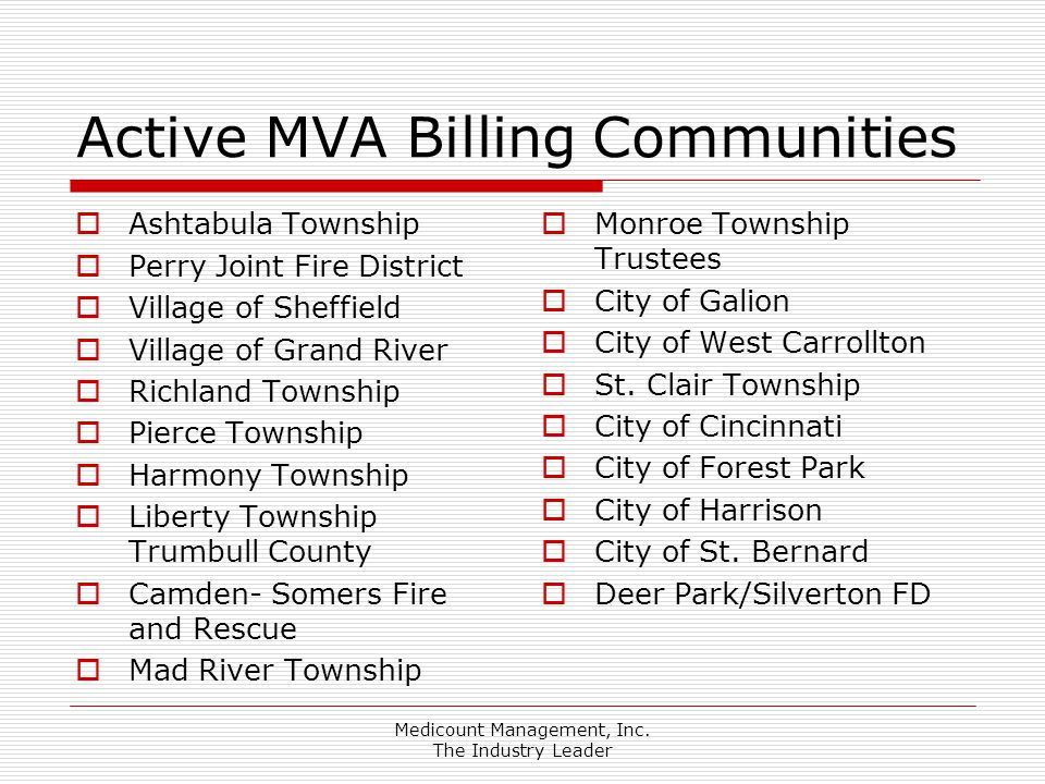 Medicount Management, Inc. The Industry Leader Active MVA Billing Communities  Ashtabula Township  Perry Joint Fire District  Village of Sheffield