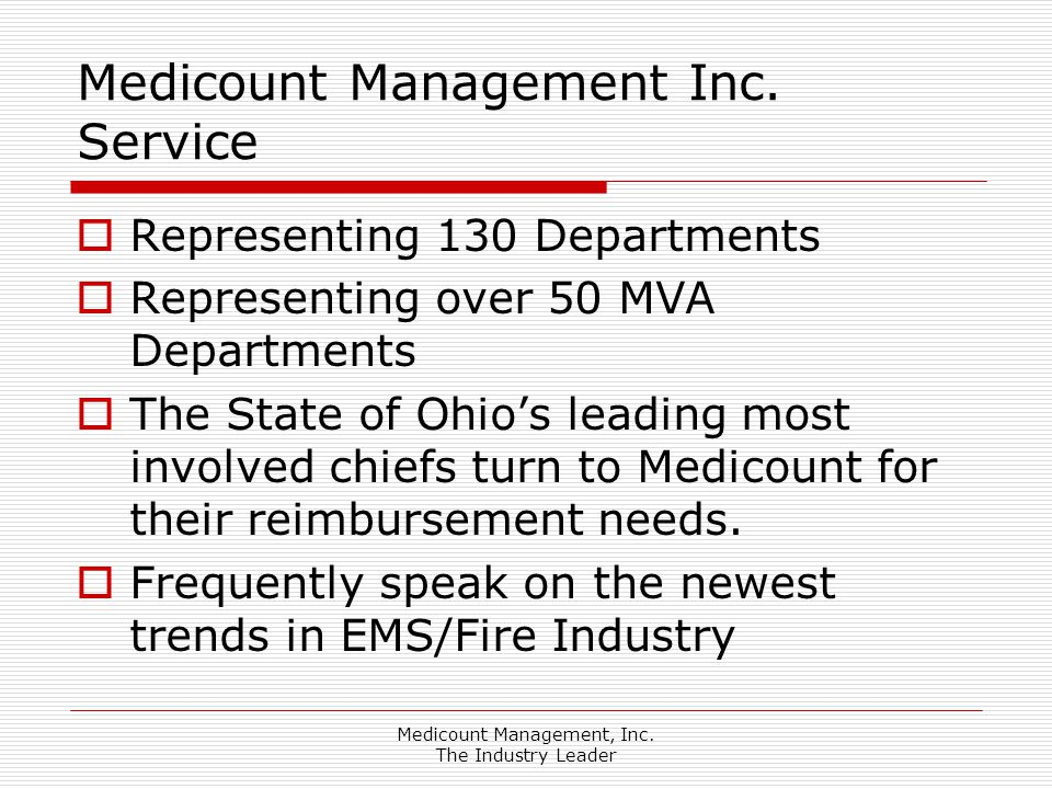 Medicount Management, Inc.The Industry Leader  What services is the city billing for.