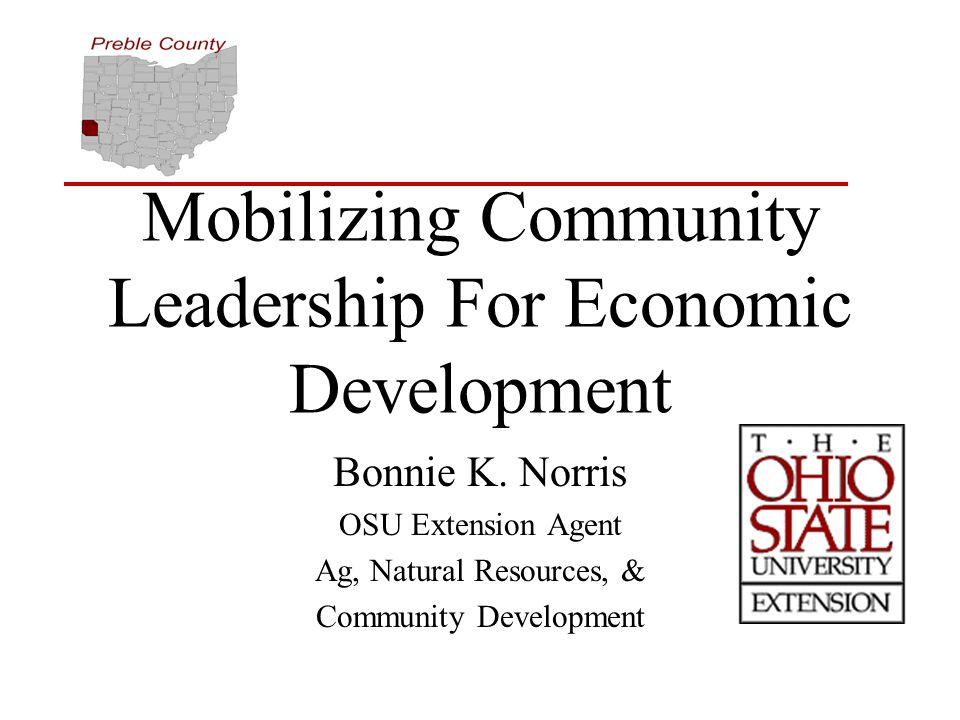Mobilizing Community Leadership For Economic Development Bonnie K.