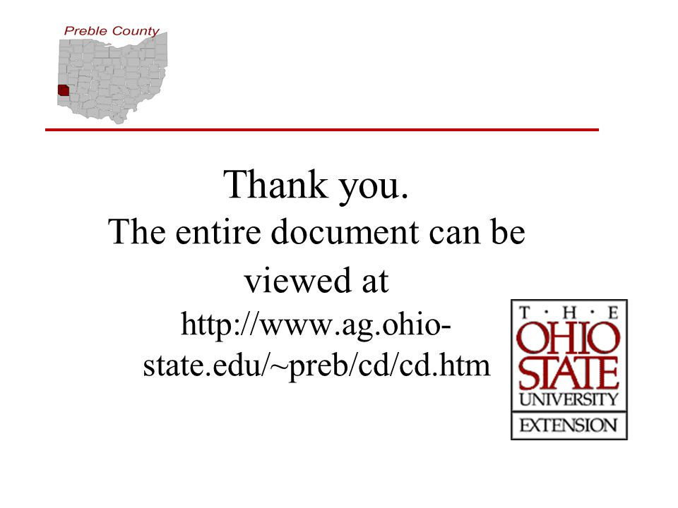 Thank you. The entire document can be viewed at http://www.ag.ohio- state.edu/~preb/cd/cd.htm