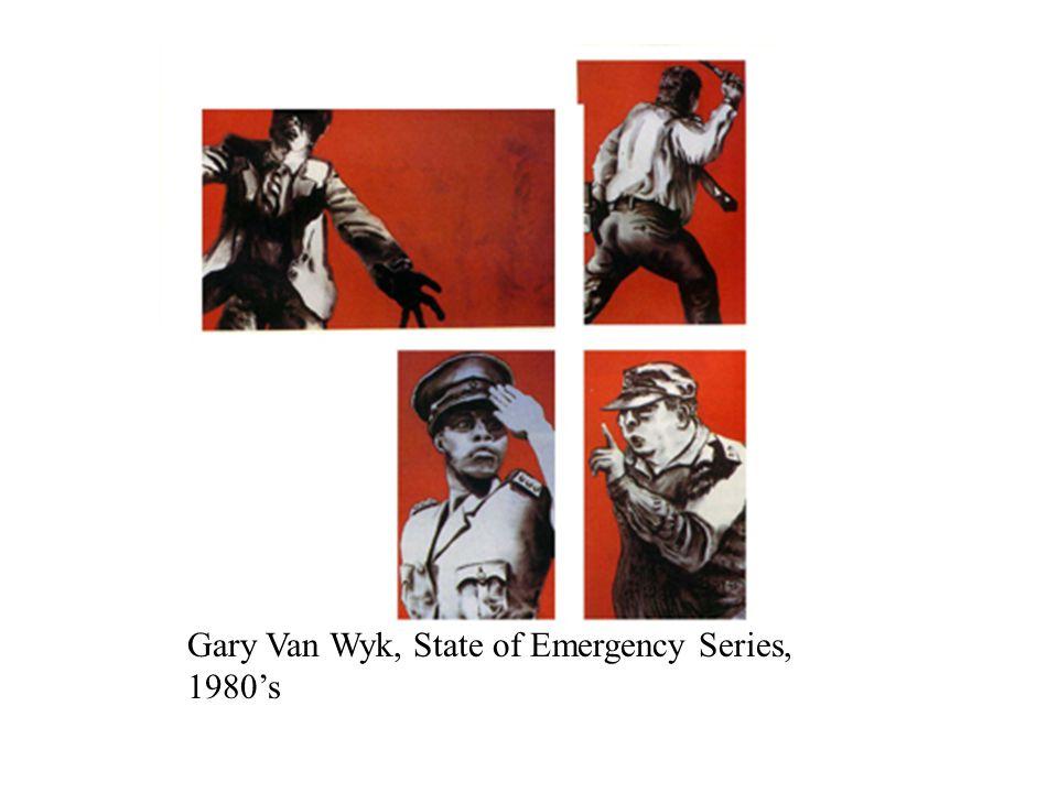Gary Van Wyk, State of Emergency Series, 1980's