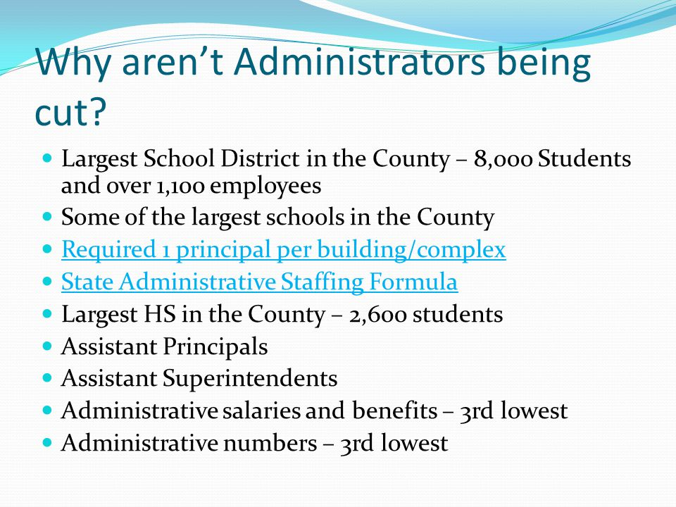 Why aren't Administrators being cut.