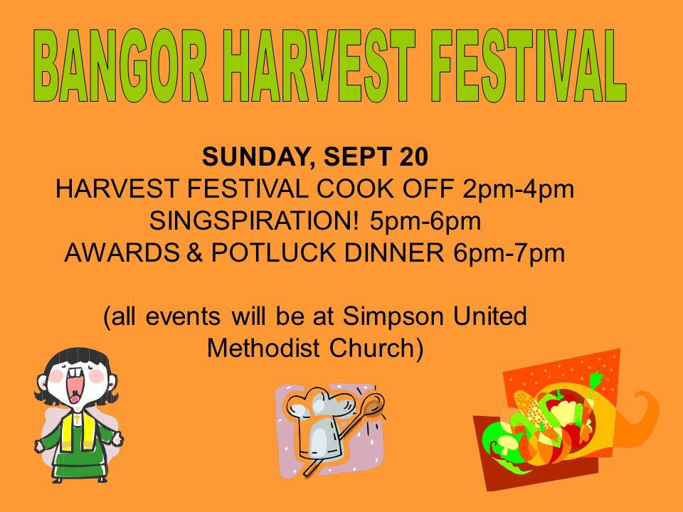SUNDAY, SEPT 20 HARVEST FESTIVAL COOK OFF 2pm-4pm SINGSPIRATION.