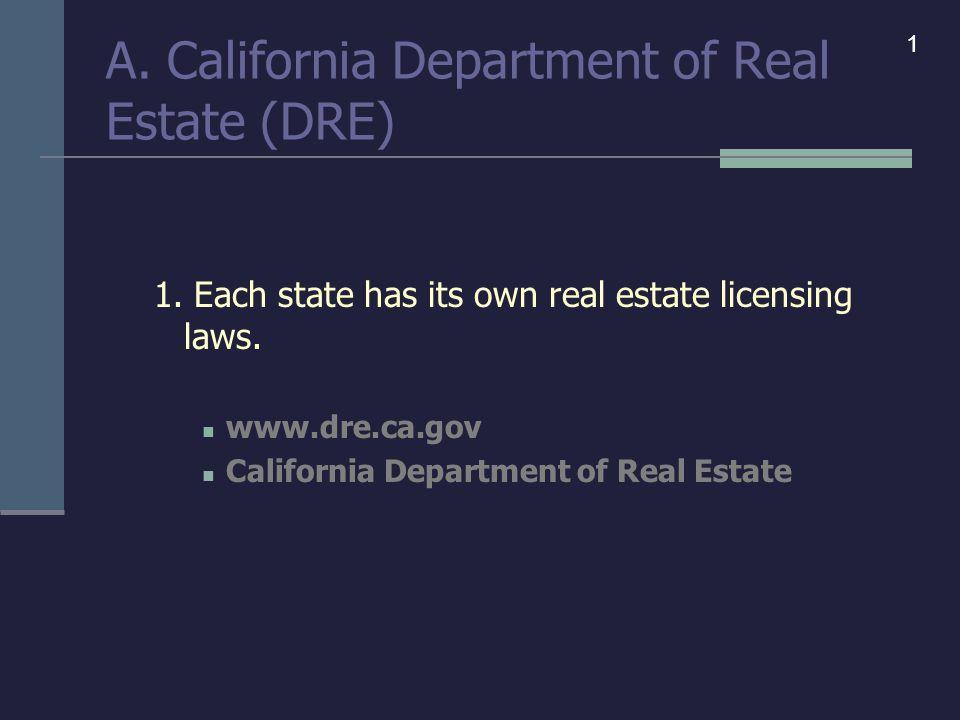 A. California Department of Real Estate (DRE) 1.