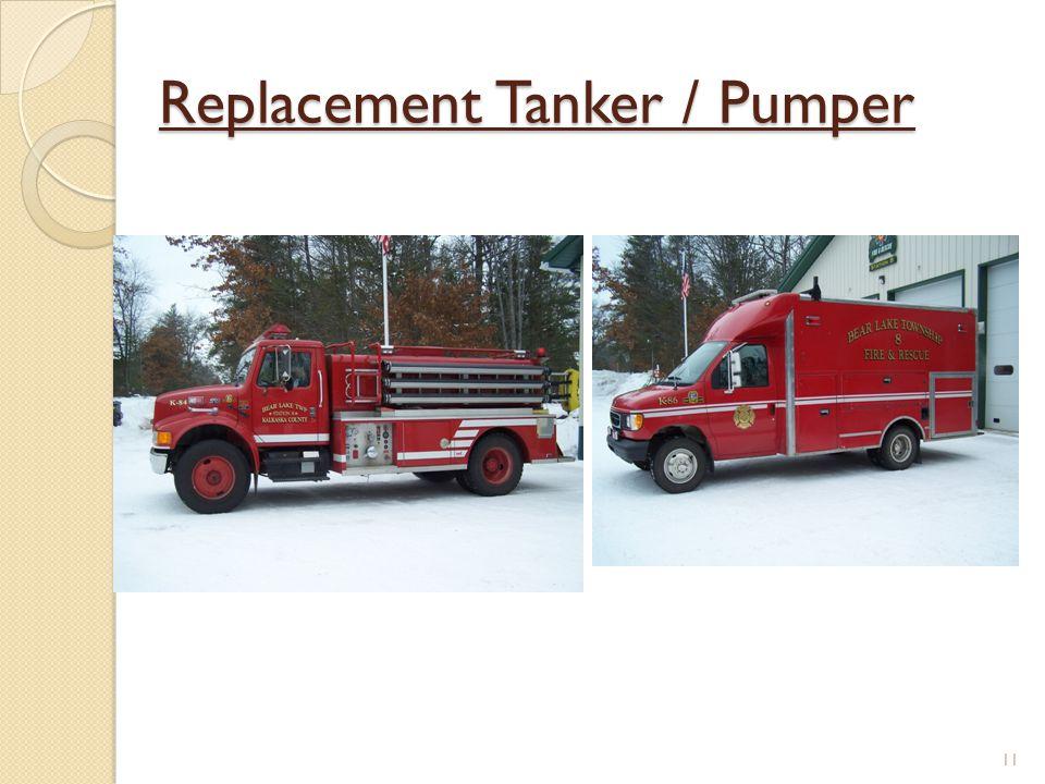 Replacement Tanker / Pumper 11