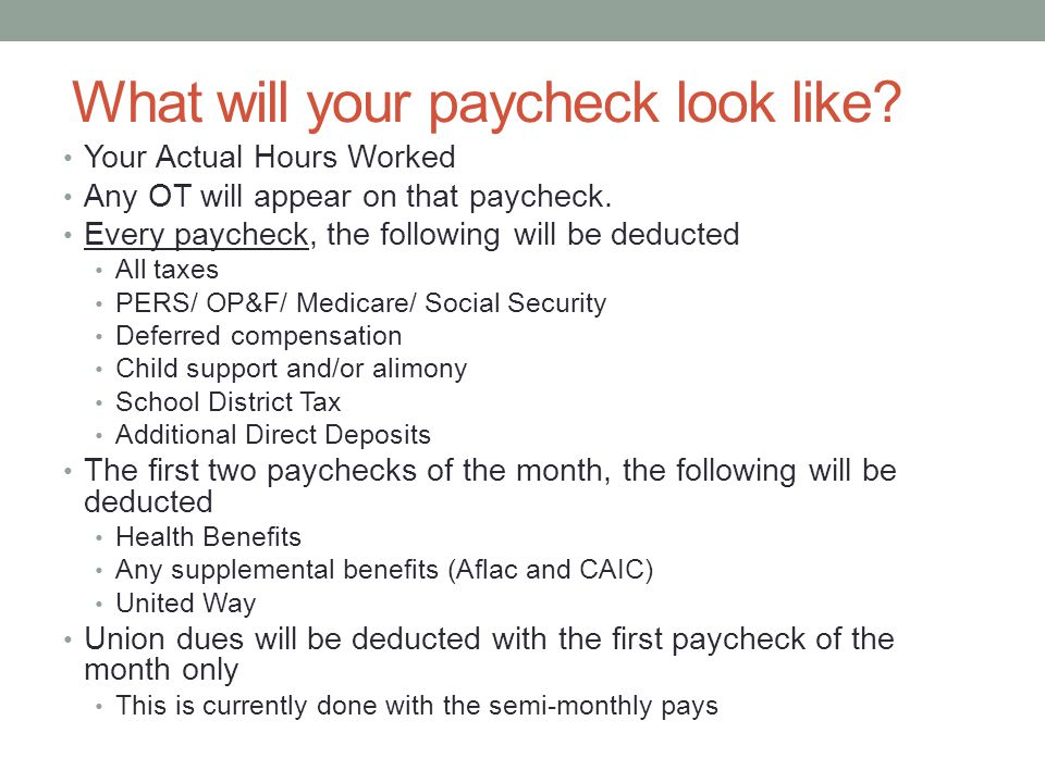 What will your paycheck look like. Your Actual Hours Worked Any OT will appear on that paycheck.