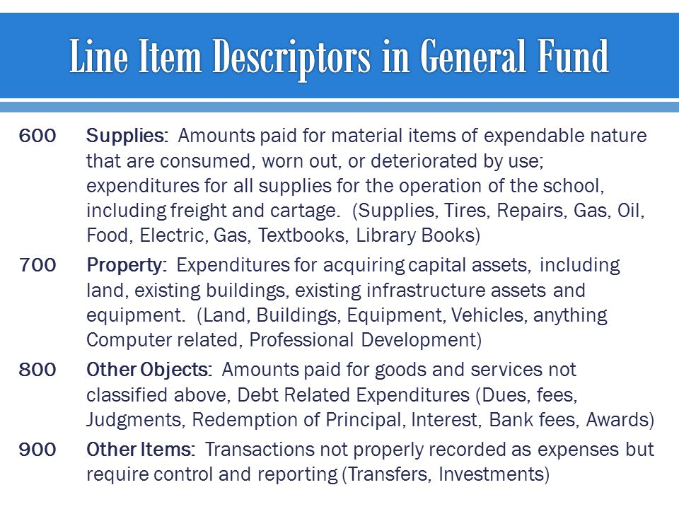 600Supplies: Amounts paid for material items of expendable nature that are consumed, worn out, or deteriorated by use; expenditures for all supplies f
