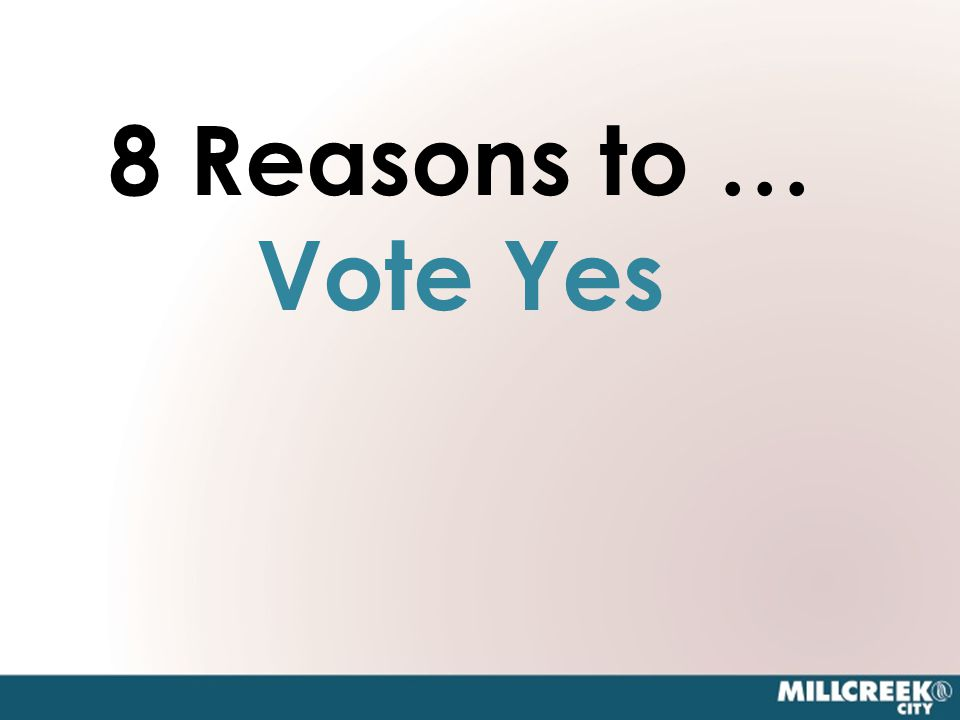 8 Reasons to … Vote Yes