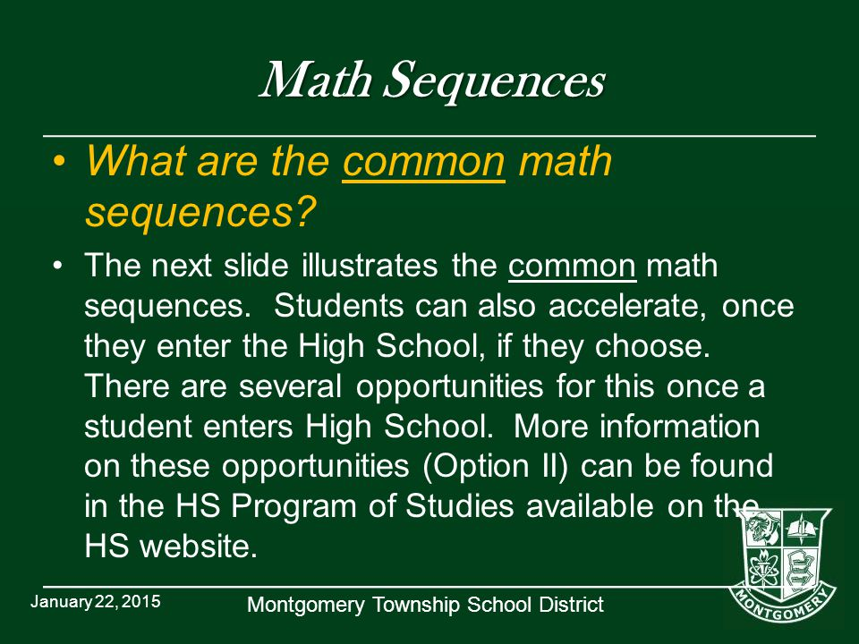 Montgomery Township School District Math Sequences What are the common math sequences.