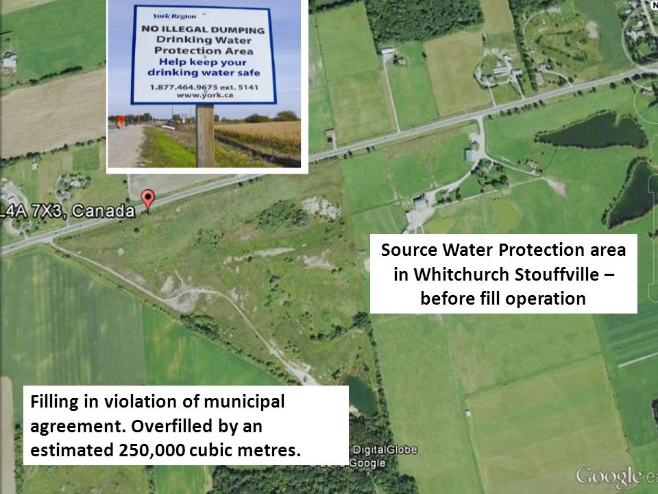 Source Water Protection area in Whitchurch Stouffville – before fill operation Filling in violation of municipal agreement. Overfilled by an estimated