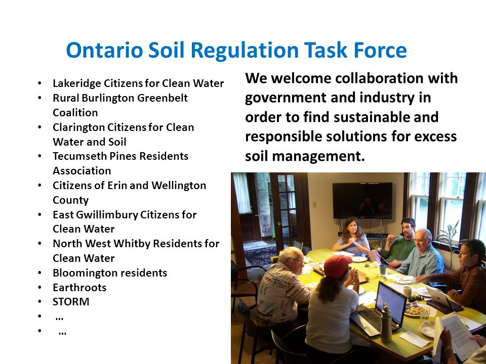 Lakeridge Citizens for Clean Water Rural Burlington Greenbelt Coalition Clarington Citizens for Clean Water and Soil Tecumseth Pines Residents Associa