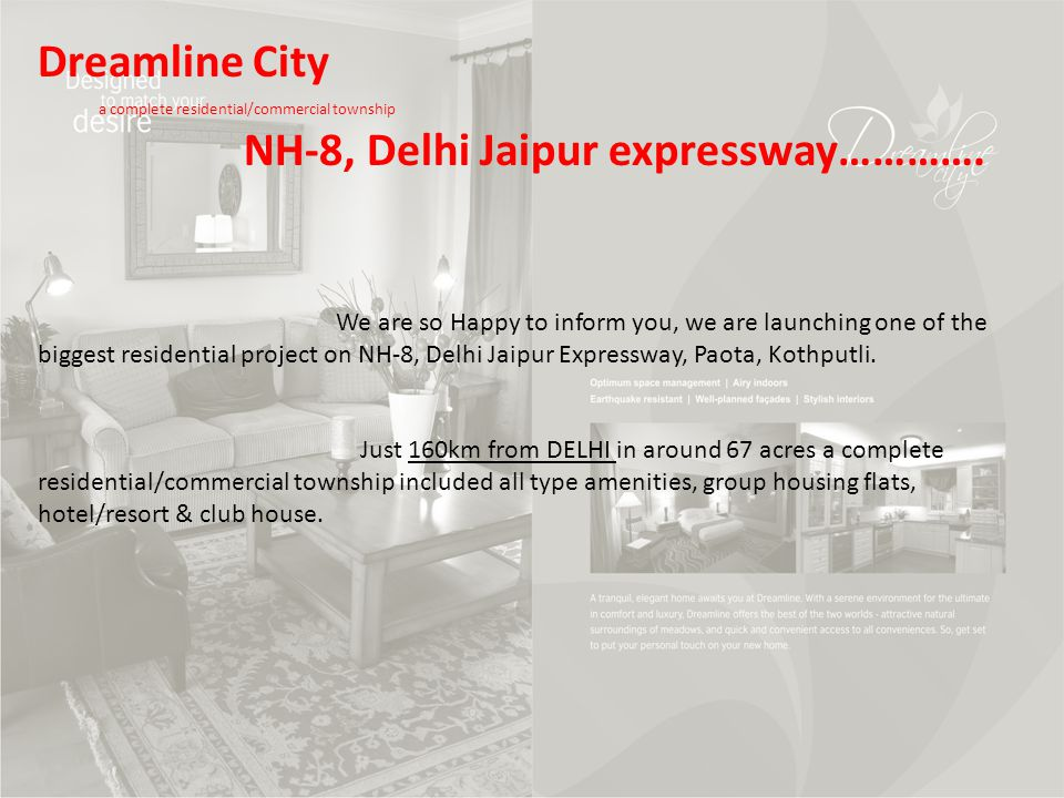 Dreanline City a complete residential/commercial township NH-8, Delhi Jaipur expressway………….