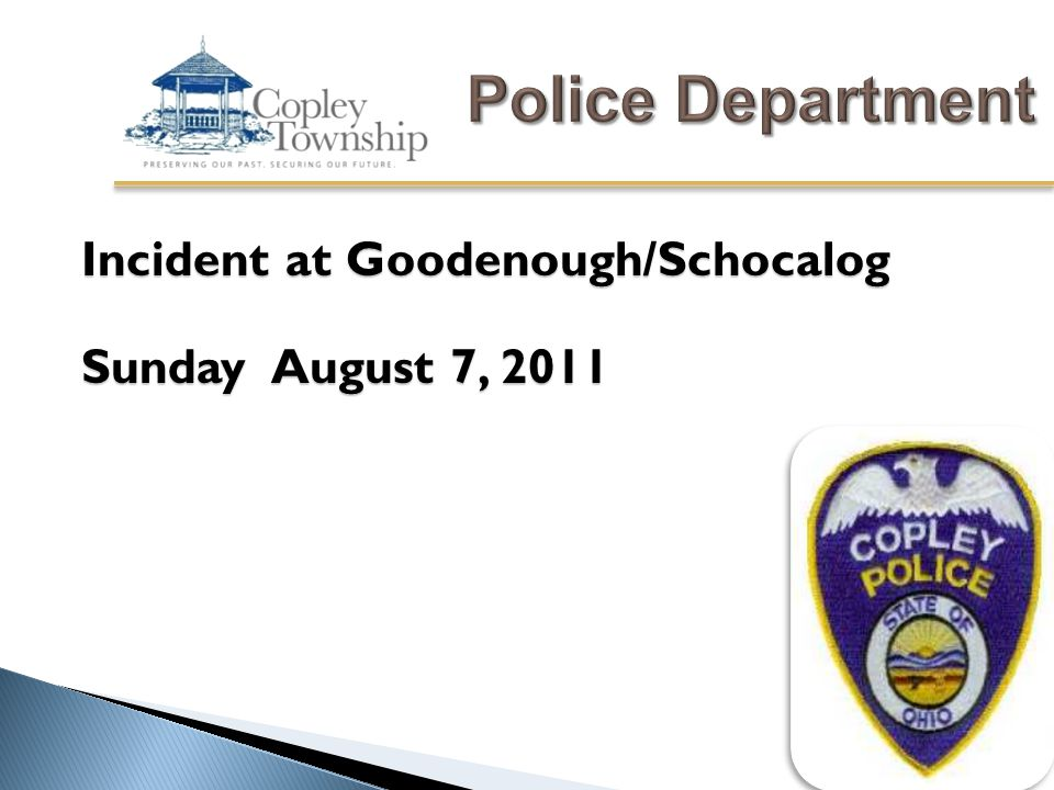 Incident at Goodenough/Schocalog Sunday August 7, 2011