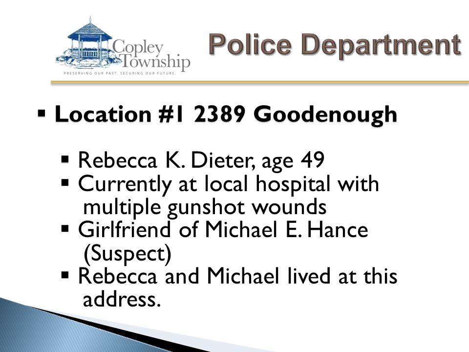  Location #1 2389 Goodenough   Rebecca K.