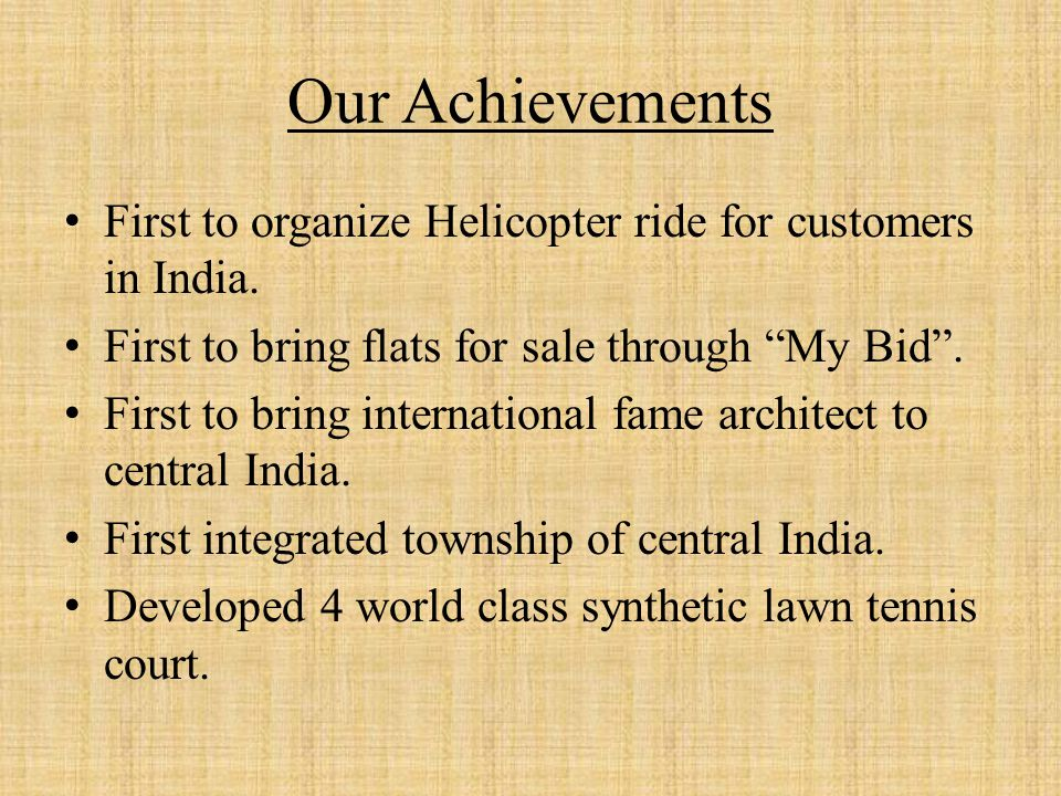 Our Achievements First to organize Helicopter ride for customers in India.
