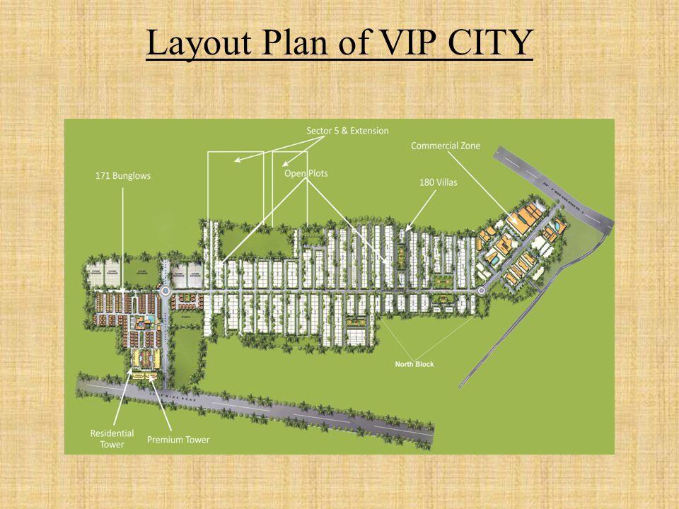 Layout Plan of VIP CITY