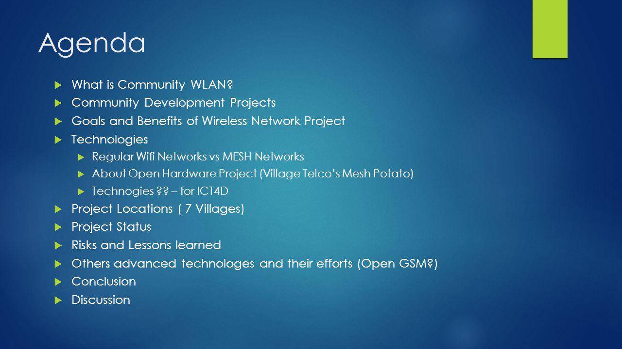 Agenda  What is Community WLAN.