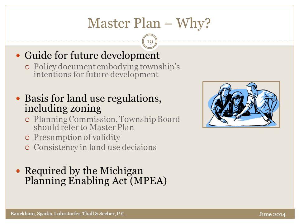 Master Plan – Why.