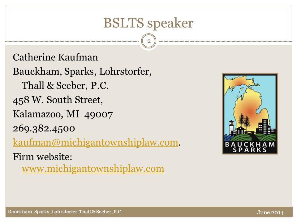 BSLTS speaker Catherine Kaufman Bauckham, Sparks, Lohrstorfer, Thall & Seeber, P.C.