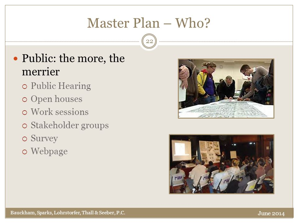 Master Plan – Who. Bauckham, Sparks, Lohrstorfer, Thall & Seeber, P.C.