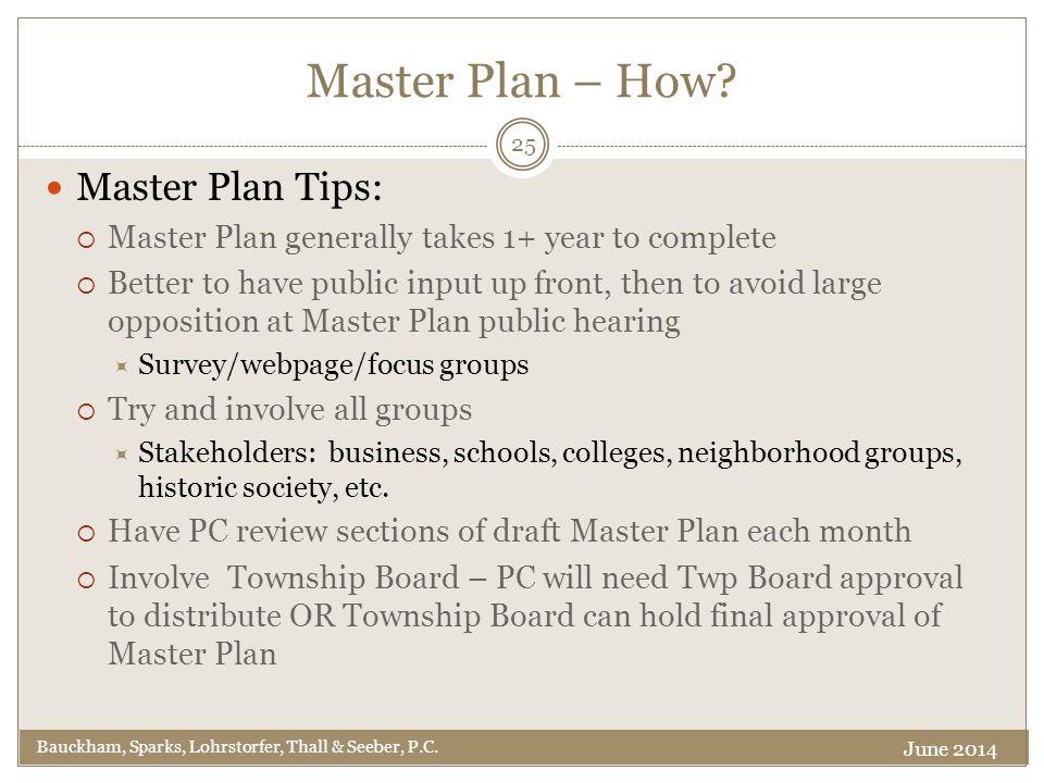 Master Plan – How. Bauckham, Sparks, Lohrstorfer, Thall & Seeber, P.C.