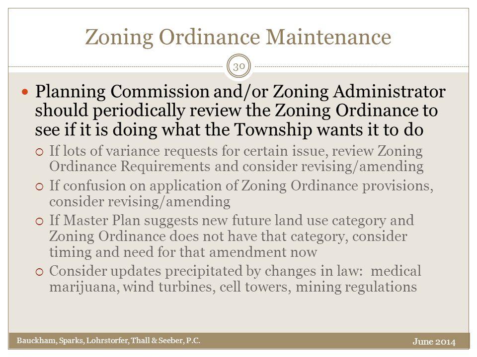 Zoning Ordinance Maintenance Bauckham, Sparks, Lohrstorfer, Thall & Seeber, P.C.